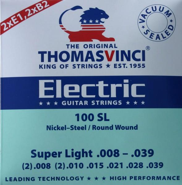 100 SL Super Light Thomas Vinci Saiten